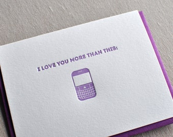 Letterpress 'I love you more than my blackberry' geek, cards with matching envelope