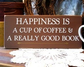 Wood Sign Cup of Coffee and a Really Good Book Plaque Wall Decor Kitchen Decor Signs with Sayings