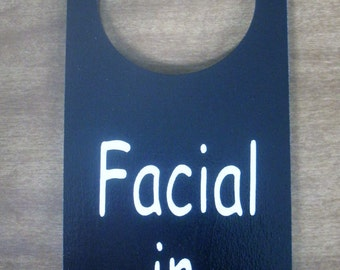 Facial in Session Painted  Wooden Door Knob Hanger Sign