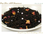 TEA - Bridal Blend - Raspberry Rose - (Specialty Black) - 2oz. bag