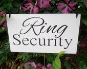 Ring Security Wood Sign Decoration Ring bearer sign wedding sign