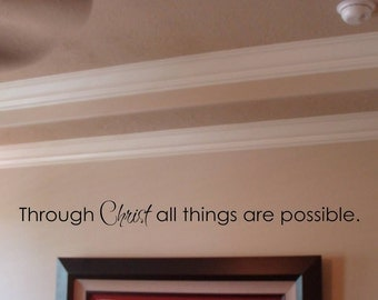 Through Christ All Things Are Possible Vinyl Lettering Design for Walls