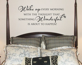 Large Wake up every morning with the thought...wall decal, vinyl wall art, vinyl lettering graphic