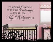 I'll Love You Forever, I'll Like You are Always  - Vinyl Decal