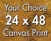 24x48 inch canvas print, your choice
