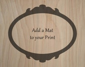 Add a Mat to your OPEN EDITION Print / Matted Art Print