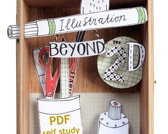 SALE - Illustration WORKSHOP - Illustration beyond the 2D - course - self study - drawing - creative