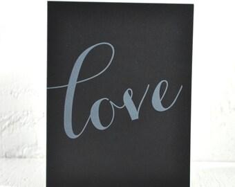 SALE - Letterpress Valentine - love - white ink on black - chalkboard card, valentines, wedding, anniversary