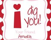 I DIG YOU Valentine  Favor Tags - DIY - Digital FIle - Valentine's Day Tag