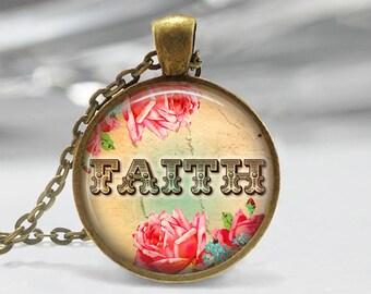 Faith Pendant,Quote Pendant,Floral Pendant,Floral Jewelry ,Art Pendant