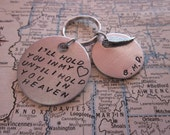 I'll Hold You In My Heart - Custom Hand Stamped Key Chain