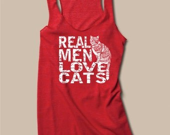 Workout Tank Top, Cat Shirt, funny t shirt, yoga clothing, Real Men Love Cats, girlfriend gift, Womens Racerback Tank, cat lady, rctees