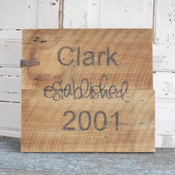 Old Barn Wood Established Sign