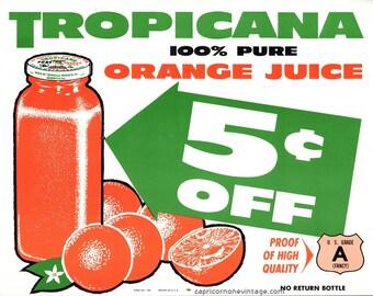 Vintage Tropicana Orange Juice Grocery Store Sign 1950s 1960s 5 Cents Off
