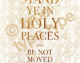 Stand Ye in Holy Places white/gold