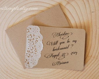 Will You Be My Maid of Honor - Custom Note Card- Bridesmaid, Flower Girl, Ring Bearer, Best Man, Groomsman - Rustic Lace Doily Wedding