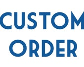 Custom Order for angelscarborough27