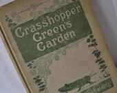 Grasshopper Green's Garden Vintage 1915 Illustrated Childs Book by Julia Augusta Schwartz First Edition