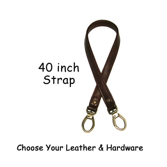 40 inch Long - 1 inch Wide - Quality Leather Purse Strap - Your Choice of Leather and Hardware - Made to Order