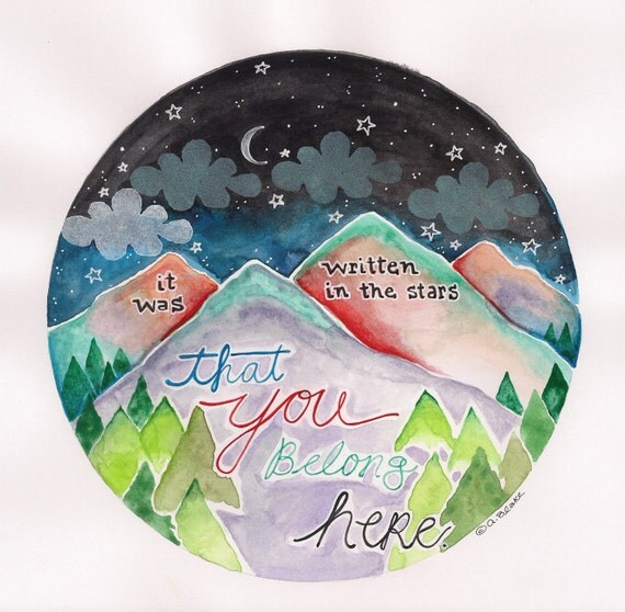 Mixed Media Watercolor Print You Belong Here Mountain Painting by Paintingbliss