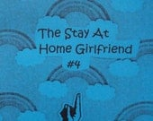 The Stay At Home Girlfriend issue 4