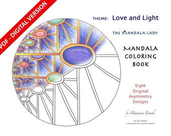 Love and Light DIGITAL Mandala Coloring Book - PDF VERSION