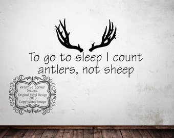 To go to sleep I count antlers not sheep Vinyl Decal