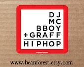 vinyl sticker - 4 pillars of hip-hop (dj, mc, bboy, graffiti, hip hop) - bumper sticker - laptop decal