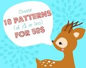 Choose 10 PDF Patterns (of 7 dolars or less) for 50 dolars