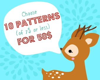 Choose 10 PDF Patterns (of 7 dolars or less) for 50 dolars