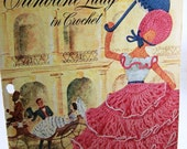 Vintage SALE Crinoline Lady in Crochet - First Edition - Book No. 262