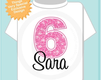 Sixth Birthday Shirt, Pink 6 Birthday Shirt, Any Age Personalized Girls Birthday Shirt Pink Age and Name Tee for kids (01032013a)