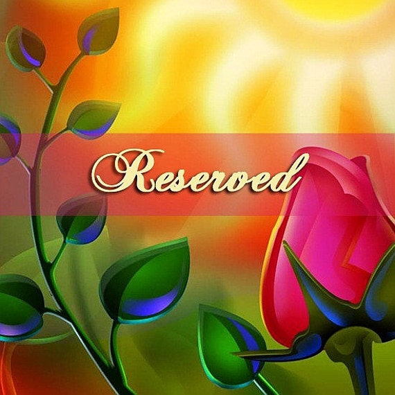 RESERVED for CATHERINE SAVICH