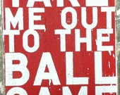 Take Me Out to the Ballgame Rustic Wooden Sign - Small 7.5x6