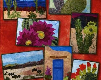Postcards From the Southwest SW Cactus O Carol Morrissey Quilt Pattern