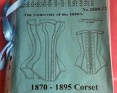 Corset Pattern 1870-1895 The Mantua-Maker