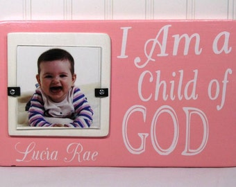 4X4 Personalized Picture Frame Wood Frame Quote Frame Pink White I Am a Child of God