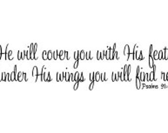 He will cover you with His feathers, and under His wings you will find refuge - Psalm 91:4 vinyl wall decal