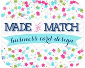 Made to Match -Business Card Design