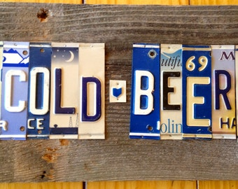 COLD BEER upcycled recycled license plate art sign for your saloon house barn play place OOAK
