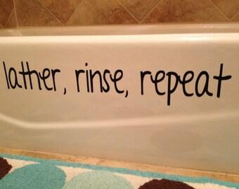 Bathroom Decal ~ Lather, Rinse, Repeat Vinyl Bathtub Decal ~ Kids Bathroom Decor ~ Bath Decal ~ Bathroom Decor ~ Bathe Decor