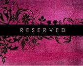 Reserved for Rocio