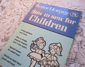 vintage book - How to SEW for CHILDREN - Better Homes and Gardens - circa 1972, great illustrations, retro, funky