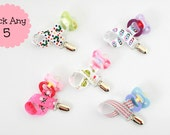 You Pick 5 Pacifier Clip, Choose  Five Pacifier Clips or Toy Leashes- boy pacifier clips, girl pacifier clip, lots to choose from