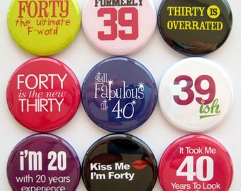 40th Birthday Magnets - Button Magnets - Set of Nine 1.25 Inch Button MagnetsPackaged in a Custom Box