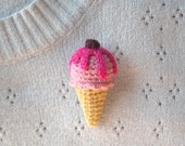 Amigurumi Ice Cream Crochet Brooch - Pink Ice Cream with Fuchsia Topping - Food Jewelry