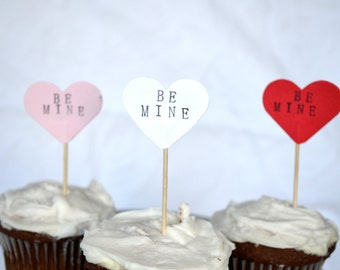 12 BE MINE Conversation Heart Cupcake Picks in red, pink or white - the ORIGINAL handstamped hearts