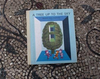 A Tree Up to the Sky by Maria Terlikowska - Sweet