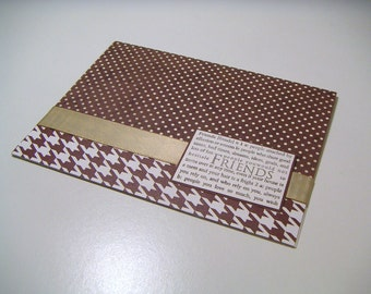 Brown Polka Dot and Houndstooth One of a Kind Handmade Stamped Any Occasion Greeting Card - Friends