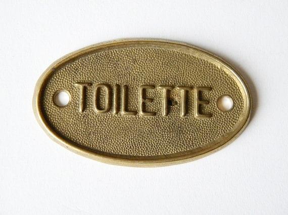 vintage brass plaque toilette sign. Black Bedroom Furniture Sets. Home Design Ideas